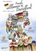 Freunde, Willkommen in Deutschland (eBook, PDF)