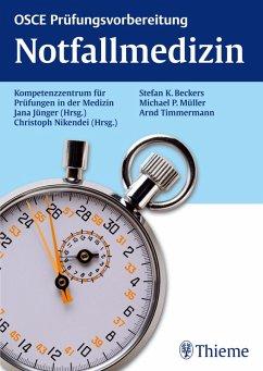 OSCE Notfallmedizin (eBook, PDF) - Nikendei, Christoph; Jünger, Jana