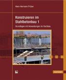 Konstruieren im Stahlbetonbau 1 (eBook, PDF)