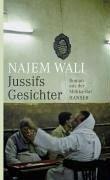 Jussifs Gesichter (eBook, ePUB) - Wali, Najem