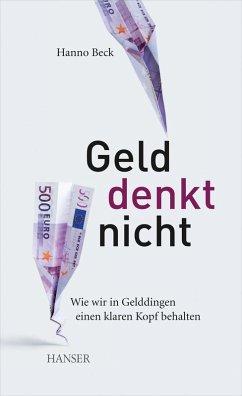 Geld denkt nicht (eBook, ePUB)