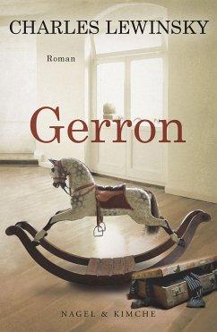 Gerron (eBook, ePUB) - Lewinsky, Charles