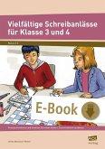 Vielfältige Schreibanlässe für Klasse 3 und 4 (eBook, PDF)