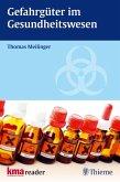 Gefahrgüter im Gesundheitswesen (eBook, PDF)