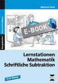 Lernstationen Mathematik: Schriftliche Subtraktion (eBook, PDF)