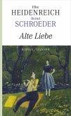Alte Liebe (eBook, ePUB)