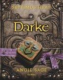 Darke / Septimus Heap Bd.6 (eBook, ePUB)