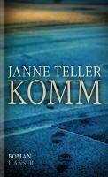 Komm (eBook, ePUB) - Janne Teller