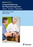 Gesprächsführung für Physiotherapeuten (eBook, ePUB)