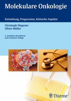 Molekulare Onkologie (eBook, PDF) - Wagener, Christoph; Müller, Oliver