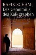 Das Geheimnis des Kalligraphen (eBook, ePUB) - Schami, Rafik