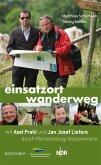 Einsatzort Wanderweg mit Axel Prahl und Jan Josef Liefers durch Mecklenburg-Vorpommern (eBook, ePUB)