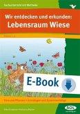 Wir entdecken und erkunden: Lebensraum Wiese (eBook, PDF)