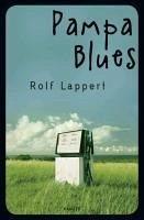 Pampa Blues (eBook, ePUB) - Lappert, Rolf