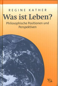 Was ist Leben? (eBook, ePUB) - Kather, Regine