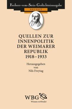 Quellen zur Innenpolitik der Weimarer Republik 1919-1933 (eBook, ePUB)