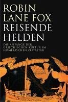 Reisende Helden (eBook, ePUB) - Lane Fox, Robin