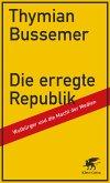Die erregte Republik (eBook, ePUB)