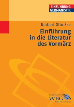 Einführung in die Literatur des Vormärz (eBook, ePUB) - Eke, Norbert Otto