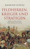 Feldherren, Krieger und Strategen (eBook, ePUB)