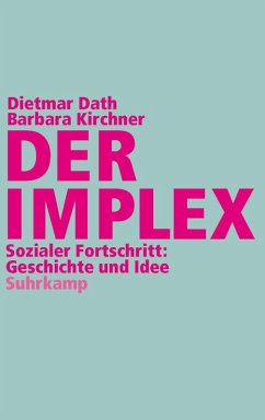 Der Implex (eBook, ePUB) - Dath, Dietmar; Kirchner, Barbara