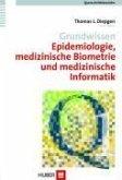Grundwissen Epidemiologie, medizinische Biometrie und medizinische Informatik (eBook, PDF)