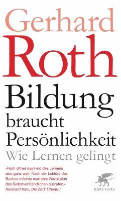 Bildung braucht Persönlichkeit (eBook, ePUB) - Roth, Gerhard
