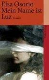 Mein Name ist Luz (eBook, ePUB)