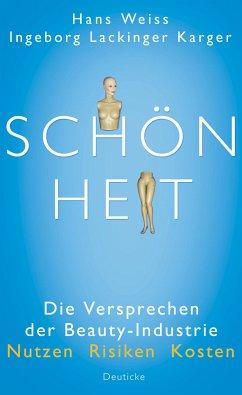 Schönheit (eBook, ePUB) - Hans Weiss; Ingeborg Lackinger Karger