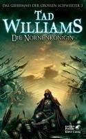 Die Nornenkönigin / Das Geheimnis der Großen Schwerter Bd.3 (eBook, ePUB) - Williams, Tad