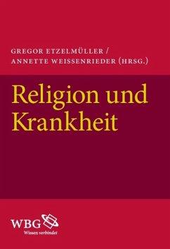 Religion und Krankheit (eBook, PDF)