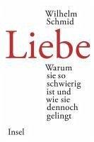 Liebe (eBook, ePUB) - Schmid, Wilhelm