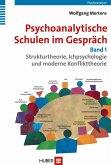 Psychoanalytische Schulen im Gespräch (eBook, PDF)