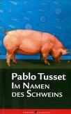 Im Namen des Schweins (eBook, PDF)
