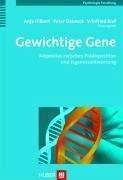 Gewichtige Gene (eBook, PDF) - Dabrock, Peter; Hilbert, Anja; Rief, Winfried