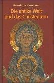 Die antike Welt und das Christentum (eBook, ePUB)