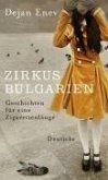 Zirkus Bulgarien (eBook, ePUB)