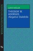 "Theodor W. Adornos ""Negative Dialektik"" (eBook, ePUB)"