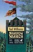 Das Spiel / Shadowmarch Bd.2 (eBook, ePUB) - Williams, Tad