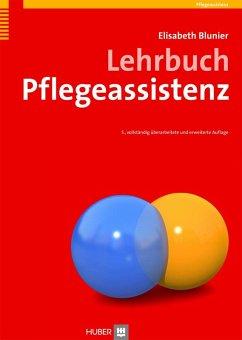 Lehrbuch Pflegeassistenz (eBook, PDF) - Blunier, Elisabeth