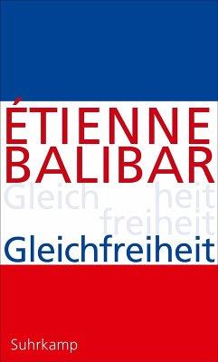 Gleichfreiheit (eBook, ePUB) - Balibar, Étienne