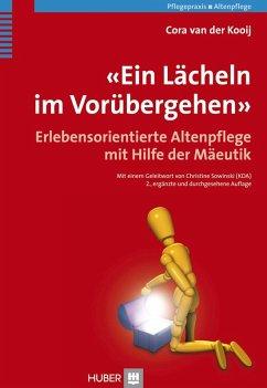 «Ein Lächeln im Vorübergehen» (eBook, PDF) - Kooij, Cora Van Der