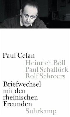 Briefwechsel mit den rheinischen Freunden (eBook, ePUB) - Celan, Paul