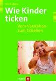 Wie Kinder ticken (eBook, PDF)