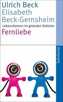 Fernliebe (eBook, ePUB) - Beck, Ulrich; Beck-Gernsheim, Elisabeth