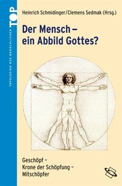 Der Mensch - ein Abbild Gottes? (eBook, PDF)