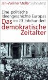 Das demokratische Zeitalter (eBook, ePUB)
