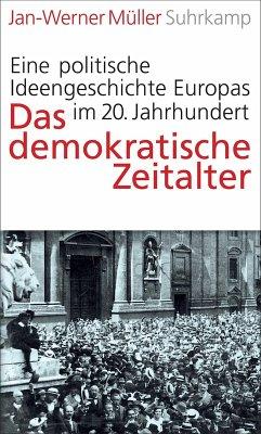 Das demokratische Zeitalter (eBook, ePUB) - Müller, Jan-Werner