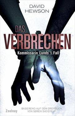 Das Verbrechen / Kommissarin Lund Bd.1 (eBook, ...