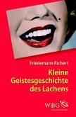 Kleine Geistesgeschichte des Lachens (eBook, PDF)